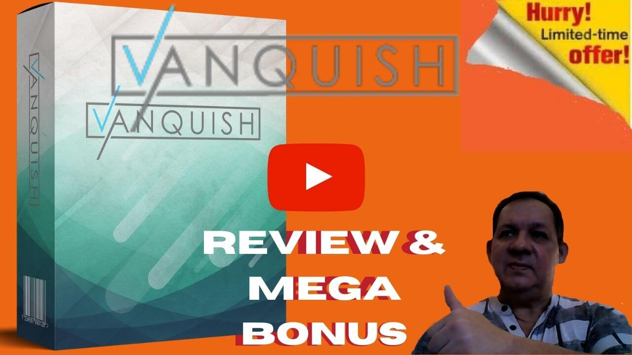 Vanquish Review Scam Or Brilliance?